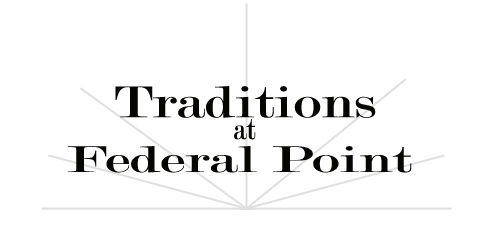 Traditions at Federal Point